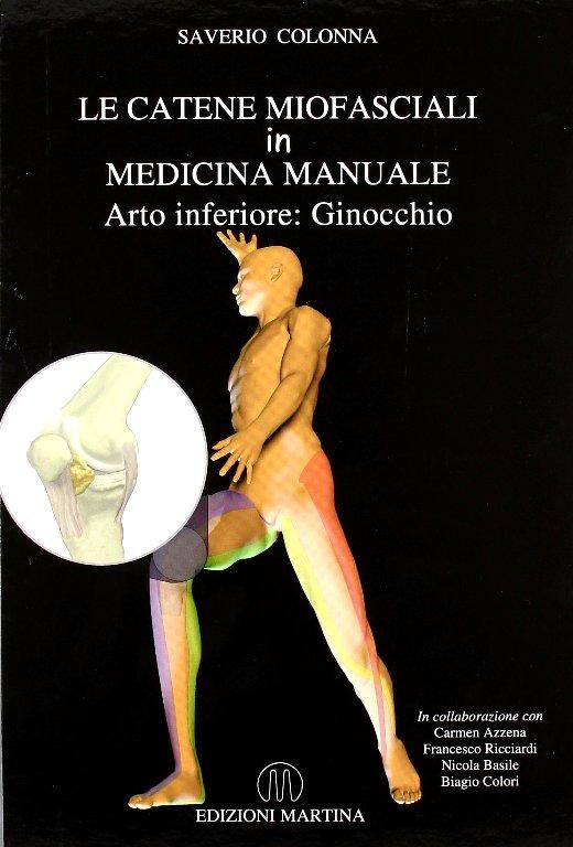 Copertina libro Le Catene Miofasciali in Medicina manuale – Ginocchio di Saverio Colonna