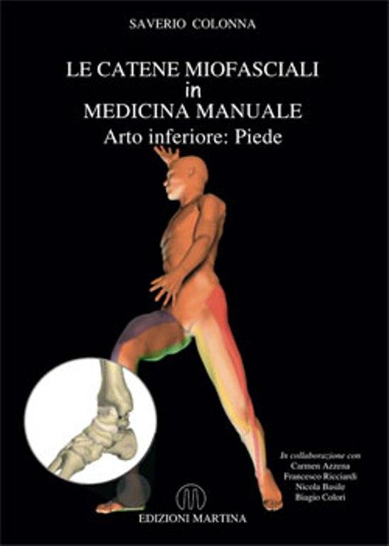 Copertina libro Le catene miofasciali in medicina manuale – arto inferiore:  piede di Saverio Colonna