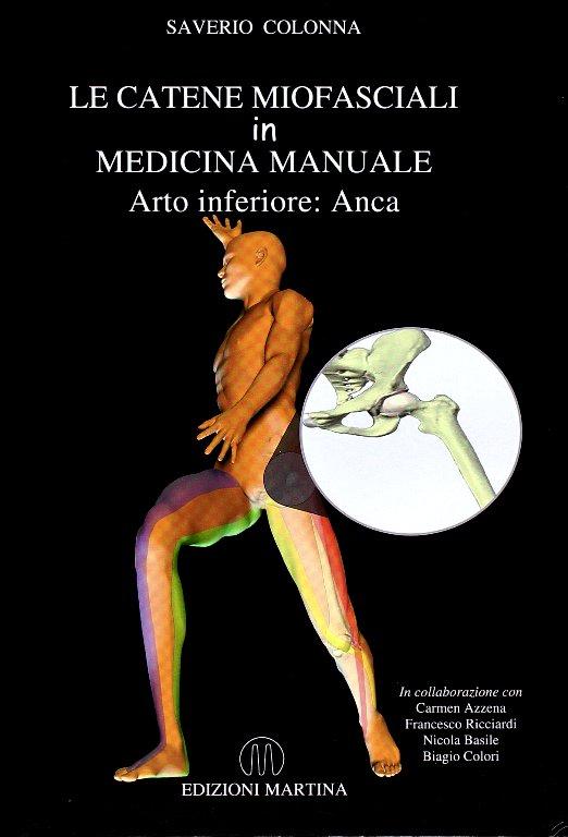 Copertina libro Le Catene Miofasciali in Medicina Manuale – Anca di Saverio Colonna