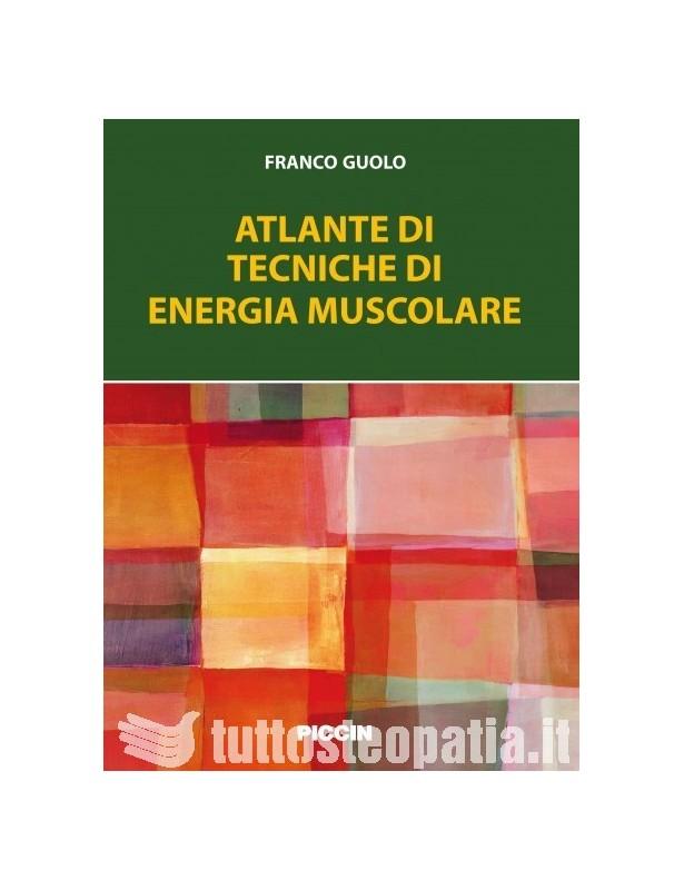 Copertina libro Atlante di tecniche di energia muscolare di Franco Guolo