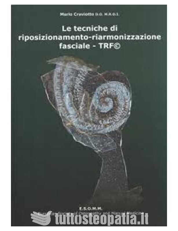 Copertina libro Le tecniche di riposizionamento – riarmonizzazione fasciale TRF di Mario Craviotto