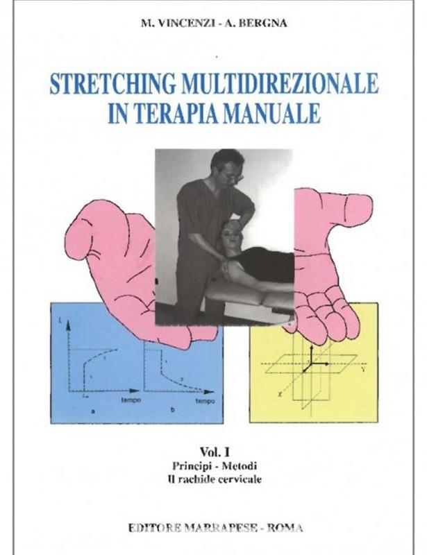 Copertina libro Stretching multidirezionale in terapia manuale – vol 1 di Andrea Bergna