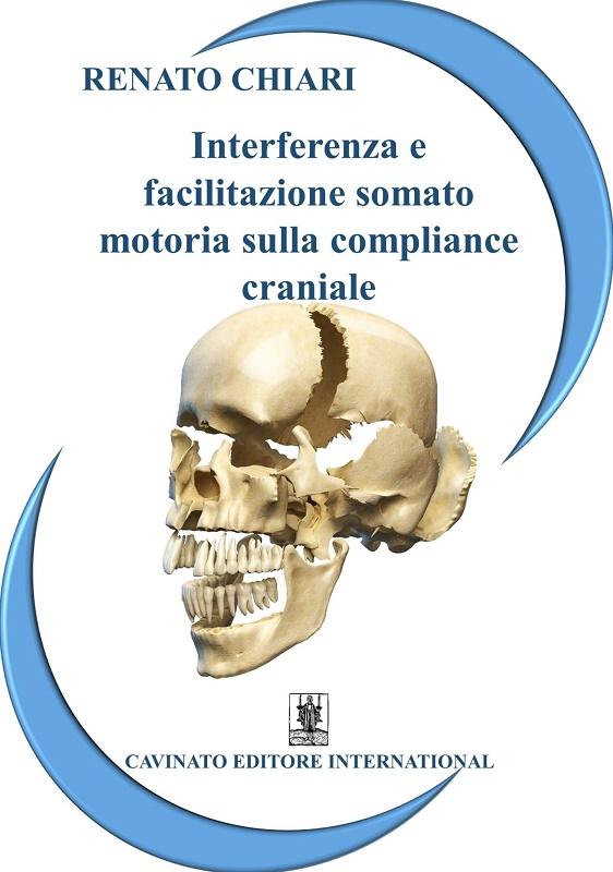 Copertina libro Interferenza e facilitazione somato motoria sulla compliance craniale di Redazione