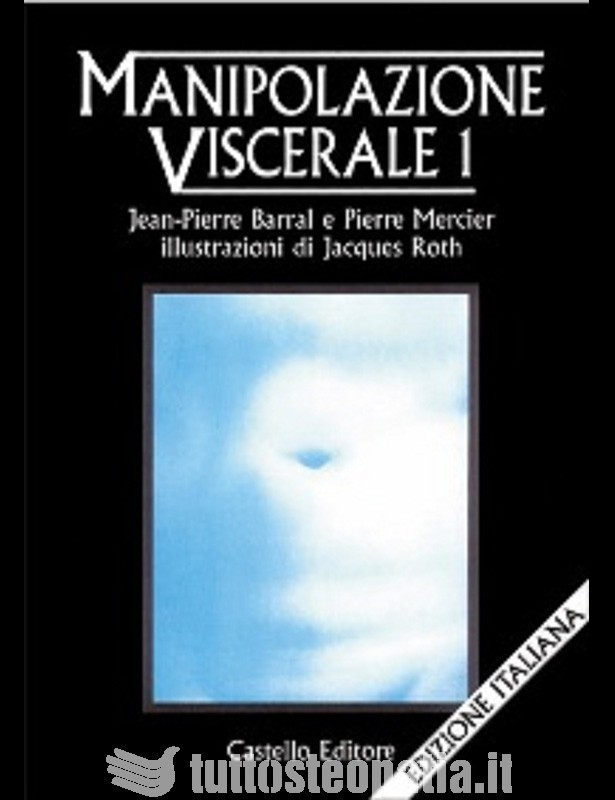 Copertina libro Manipolazione Viscerale 1 di Adriana Tuttosteopatia
