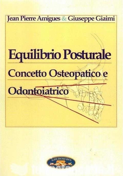 Copertina libro Equilibrio Posturale – concetto osteopatico e odontoiatrico di Adriana Tuttosteopatia