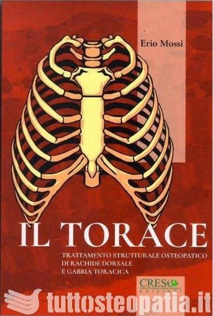 Copertina libro Il Torace – Trattamento Strutturale Osteopatico di Rachide dorsale e gabbia toracica di Adriana Tuttosteopatia