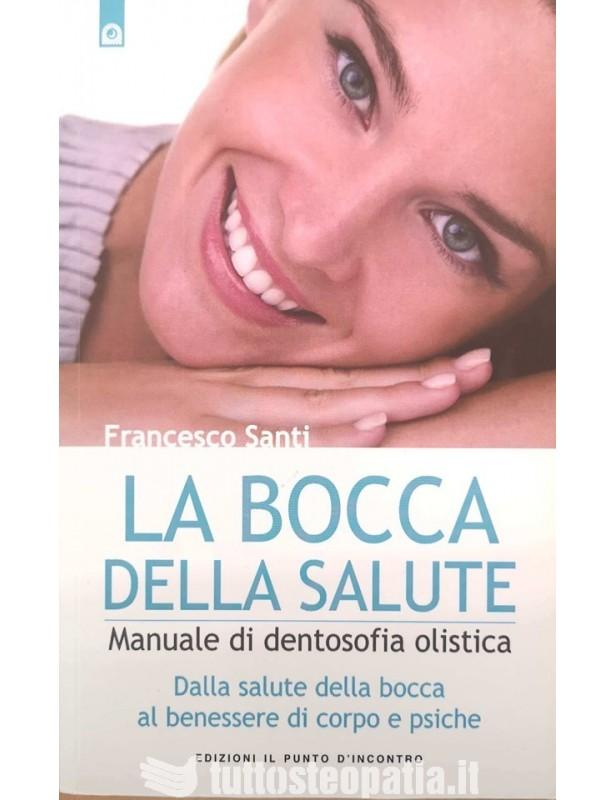 Copertina libro La bocca della salute di Adriana Tuttosteopatia