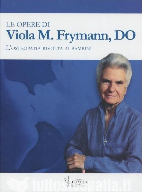 Copertina libro Le opere di Viola M. Frymann di Adriana Tuttosteopatia
