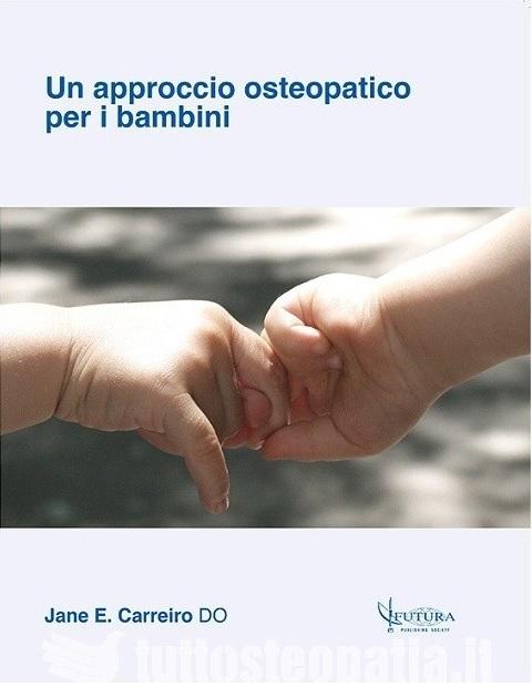 Copertina libro Un approccio osteopatico per i bambini di Adriana Tuttosteopatia