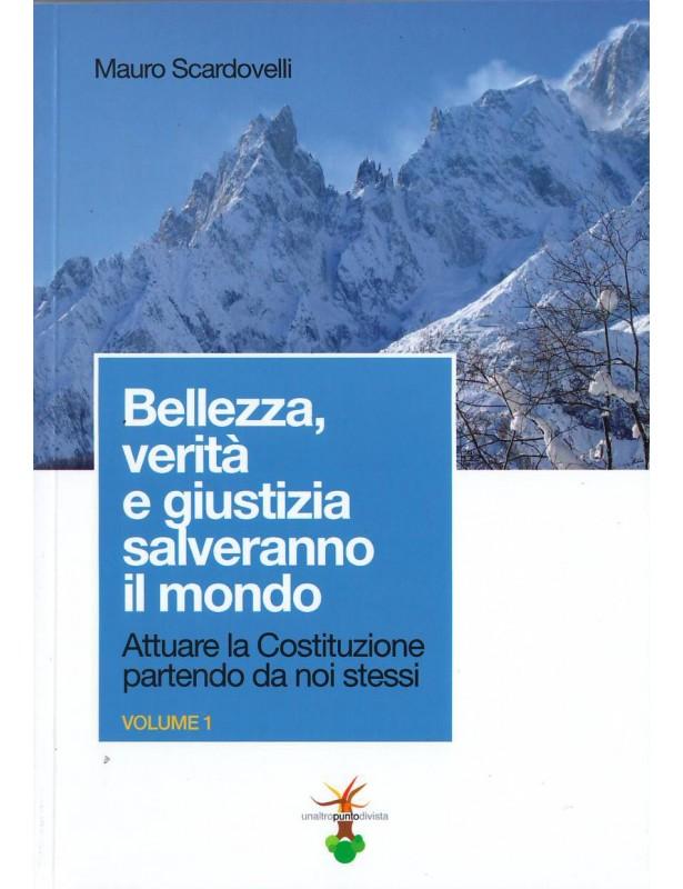 Copertina libro Bellezza, verità e giustizia salveranno il mondo di Adriana Tuttosteopatia