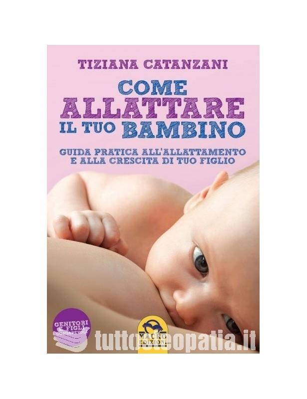 Copertina libro Come allattare il tuo bambino di Adriana Tuttosteopatia