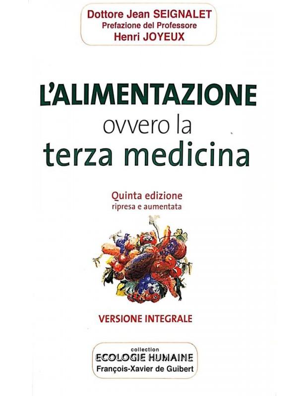 Copertina libro L'alimentazione ovvero la terza medicina di Adriana Tuttosteopatia