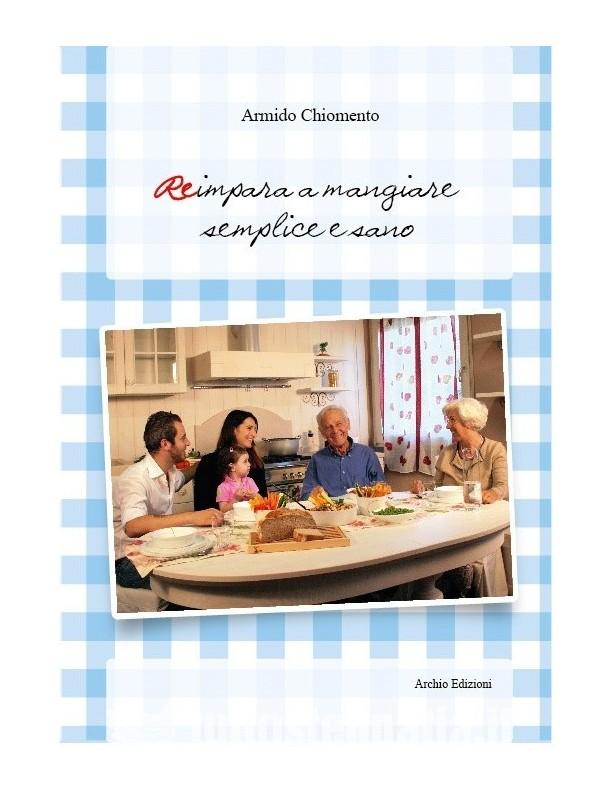 Copertina libro Reimparare a mangiare semplice e sano di Adriana Tuttosteopatia
