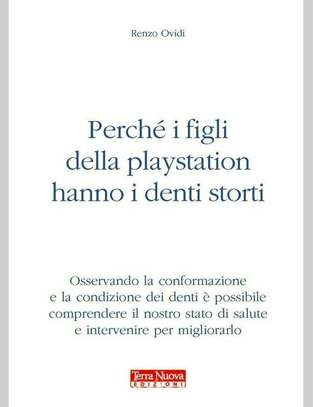 Copertina libro Perché i figli della playstation hanno i denti storti di Adriana Tuttosteopatia