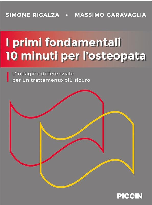Copertina libro I primi fondamentali 10 minuti per l'osteopata di Massimo Garavaglia