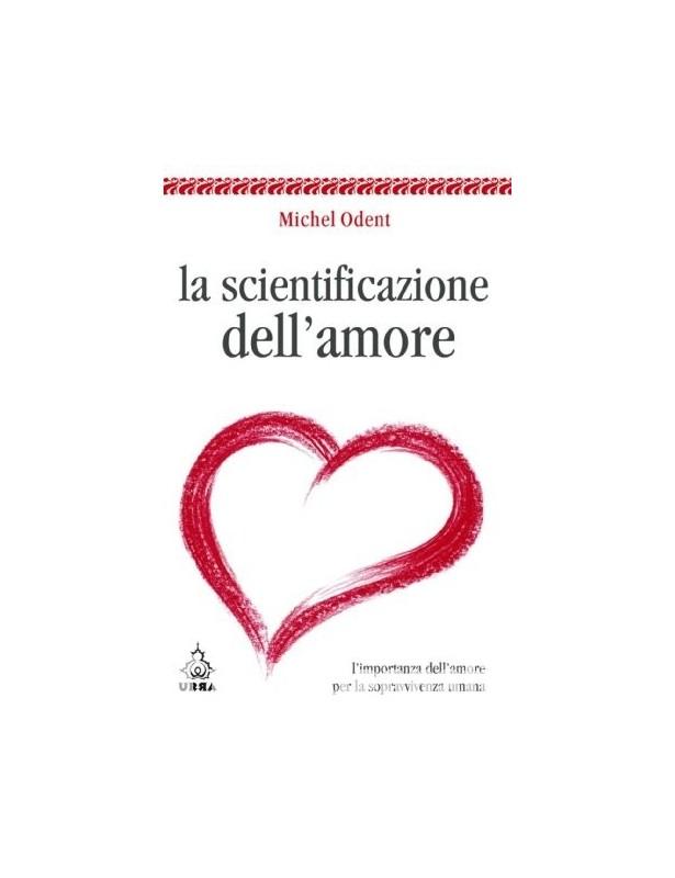 Copertina libro La Scientificazione dell'Amore di Adriana Tuttosteopatia