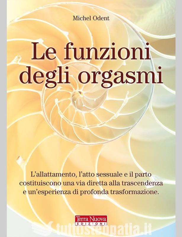 Copertina libro Le funzioni degli orgasmi di Adriana Tuttosteopatia