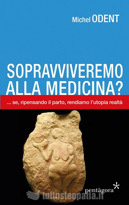 Copertina libro Sopravviveremo alla Medicina? di Adriana Tuttosteopatia