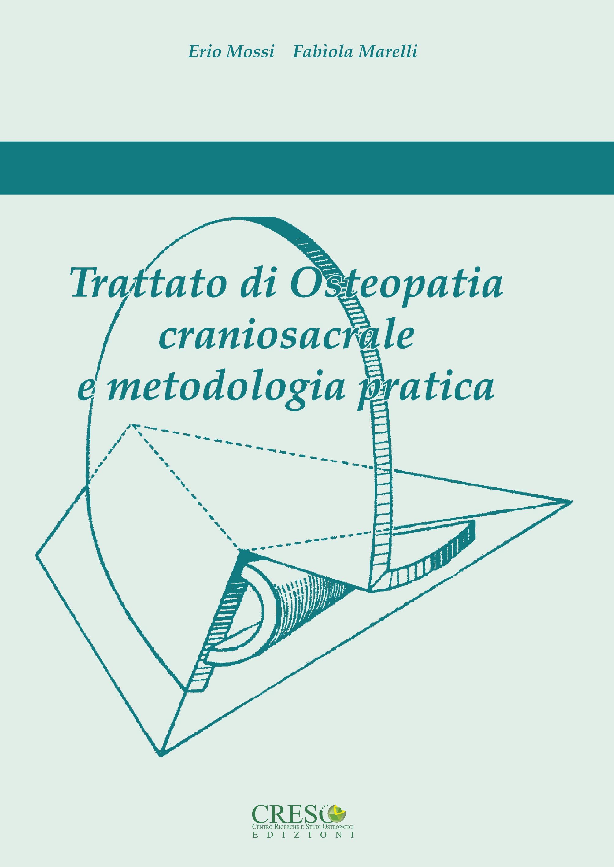 Copertina libro Trattato di Osteopatia craniosacrale e metodologia pratica di Fabiola Marelli