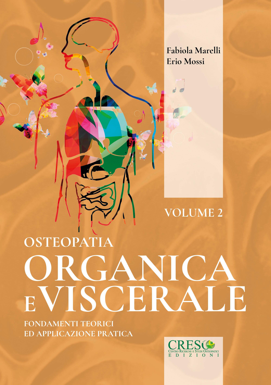 Copertina libro Osteopatia organica e viscerale, Volume 2 di Fabiola Marelli