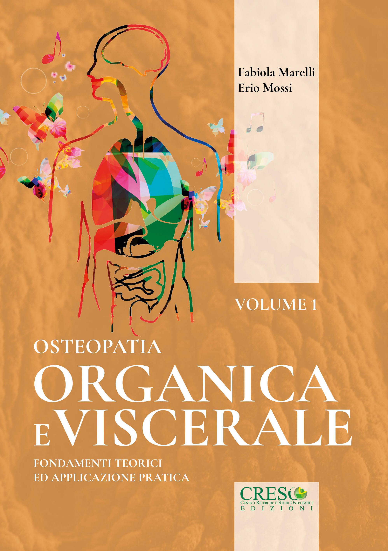 Copertina libro Osteopatia organica e viscerale – Volume 1 di Fabiola Marelli
