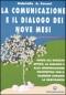 Immagine Prodotto La Comunicazione e il Dialogo dei Nove Mesi (Il Bonding dei Nove Mesi)