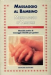 Immagine Prodotto Massaggio al Bambino, Massaggio d'Amore