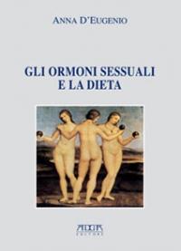 Immagine Prodotto Gli ormoni sessuali e la dieta