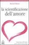 Immagine Prodotto La Scientificazione dell'Amore