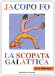 Immagine Prodotto La scopata galattica