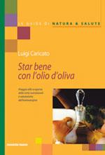 Immagine Prodotto Star bene con l'olio d'oliva