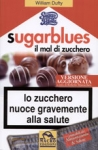 Immagine Prodotto Sugar Blues. Il mal di zucchero