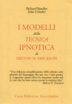 Immagine Prodotto I modelli della tecnica ipnotica di Milton H. Erickson