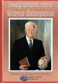 insegnamenti nella scienza osteopatica. Suttherland
